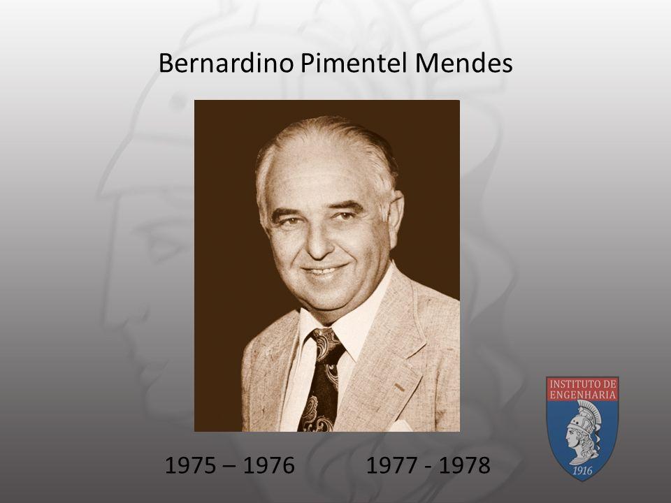 Bernardino Pimentel Mendes 1975 – 19761977 - 1978