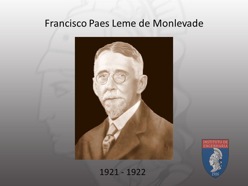 Francisco Paes Leme de Monlevade 1921 - 1922