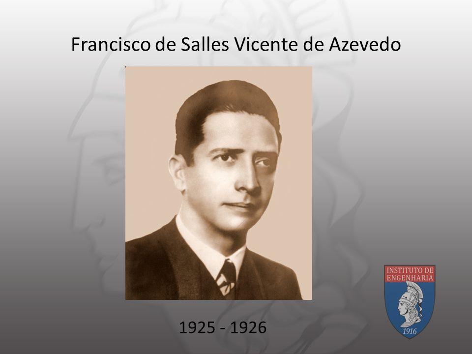 Francisco de Salles Vicente de Azevedo 1925 - 1926