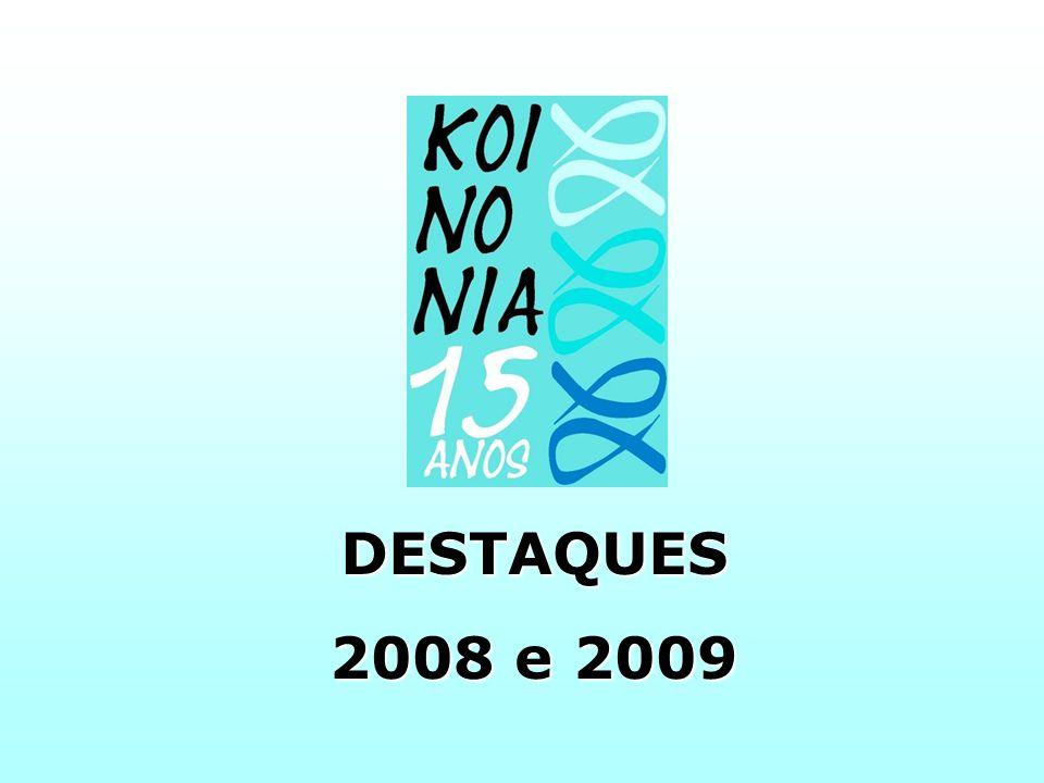 DESTAQUES 2008 e 2009