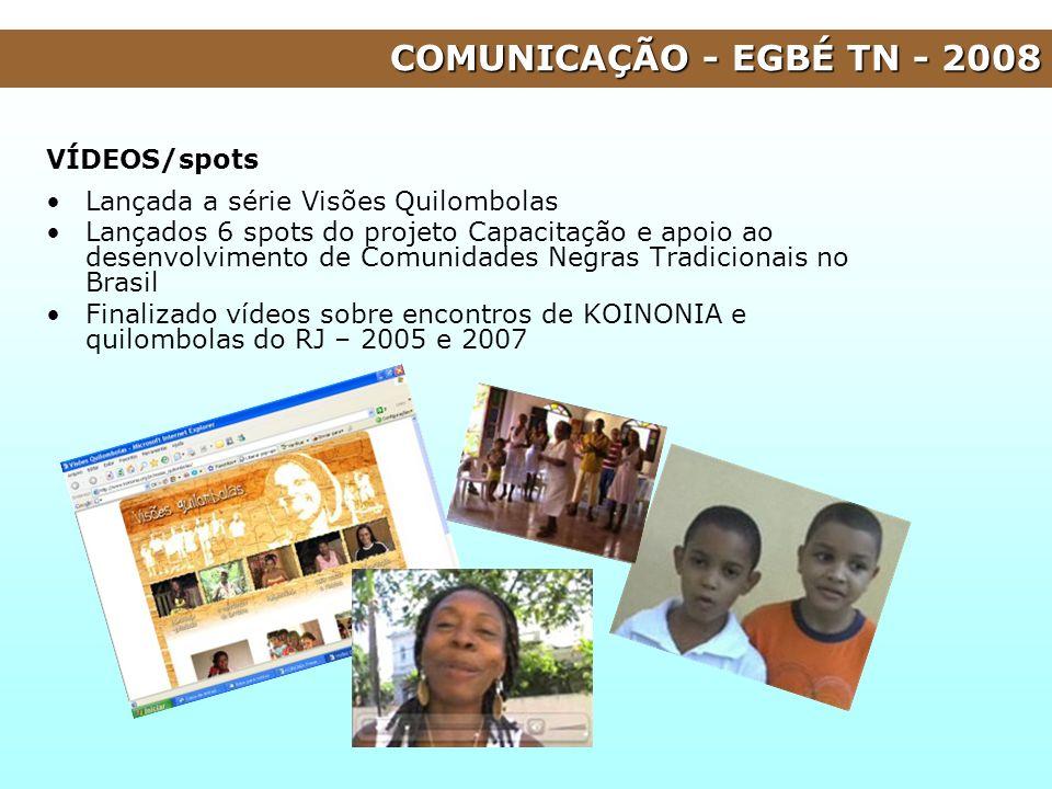 VÍDEOS/spots Lançada a série Visões Quilombolas Lançados 6 spots do projeto Capacitação e apoio ao desenvolvimento de Comunidades Negras Tradicionais