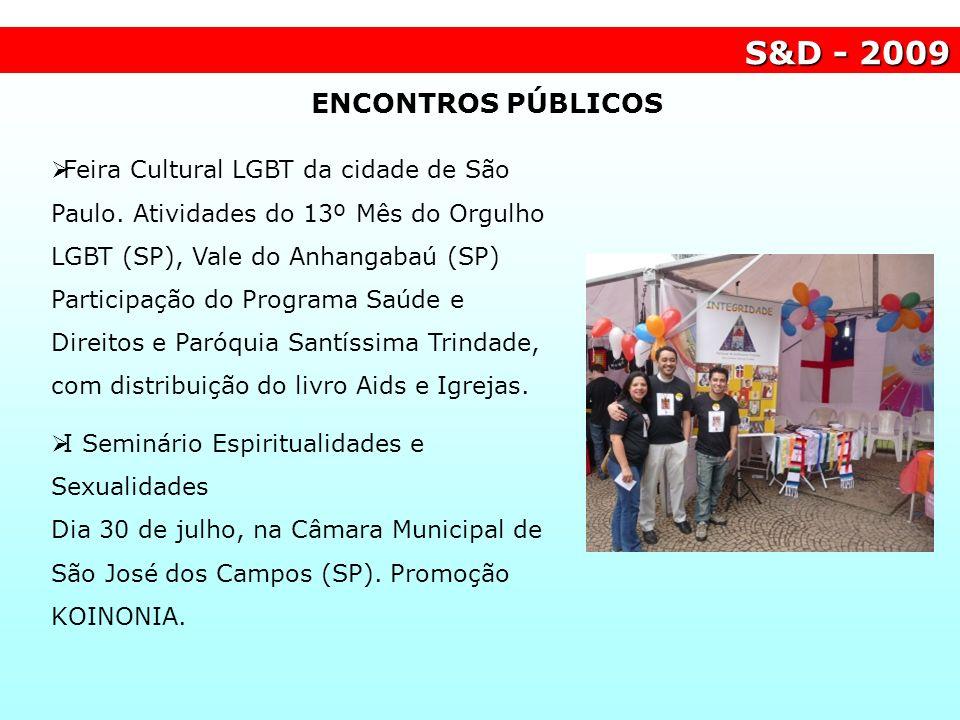 Feira Cultural LGBT da cidade de São Paulo. Atividades do 13º Mês do Orgulho LGBT (SP), Vale do Anhangabaú (SP) Participação do Programa Saúde e Direi