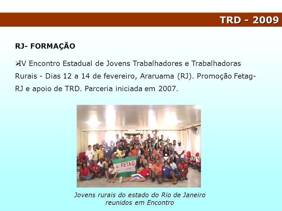 TRD - 2009 RJ- FORMAÇÃO IV Encontro Estadual de Jovens Trabalhadores e Trabalhadoras Rurais - Dias 12 a 14 de fevereiro, Araruama (RJ). Promoção Fetag