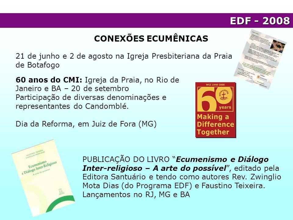 60 anos do CMI: Igreja da Praia, no Rio de Janeiro e BA – 20 de setembro Participação de diversas denominações e representantes do Candomblé. Dia da R
