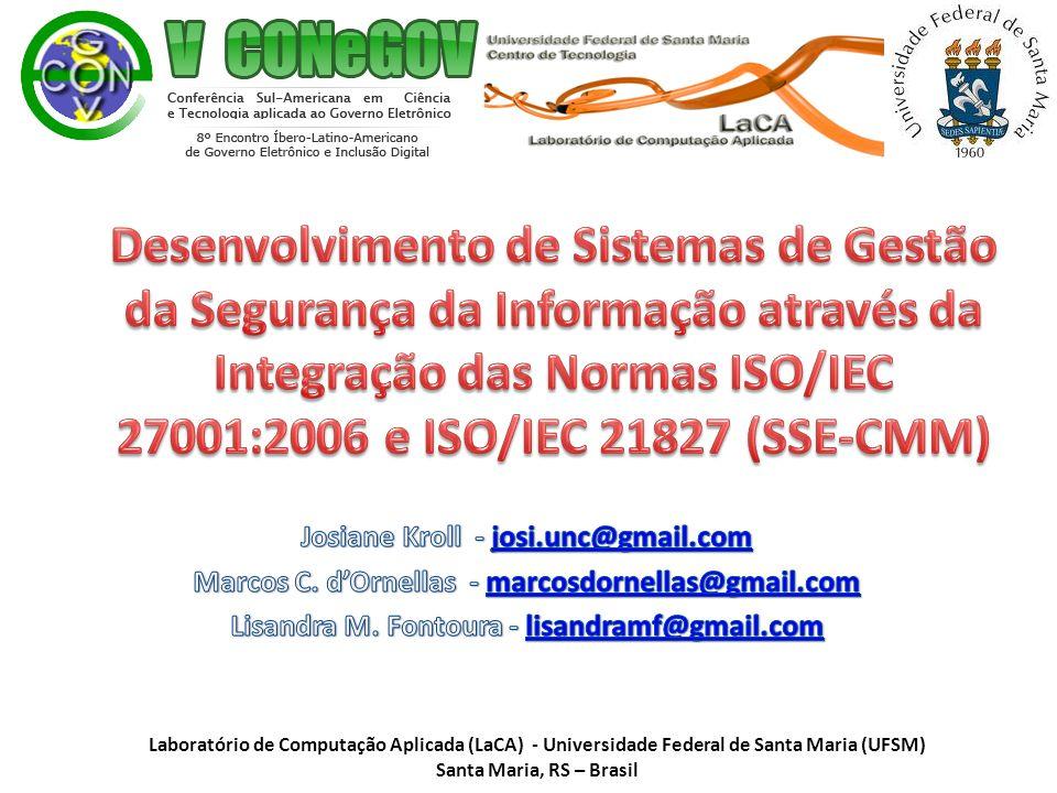 Laboratório de Computação Aplicada (LaCA) - Universidade Federal de Santa Maria (UFSM) Santa Maria, RS – Brasil