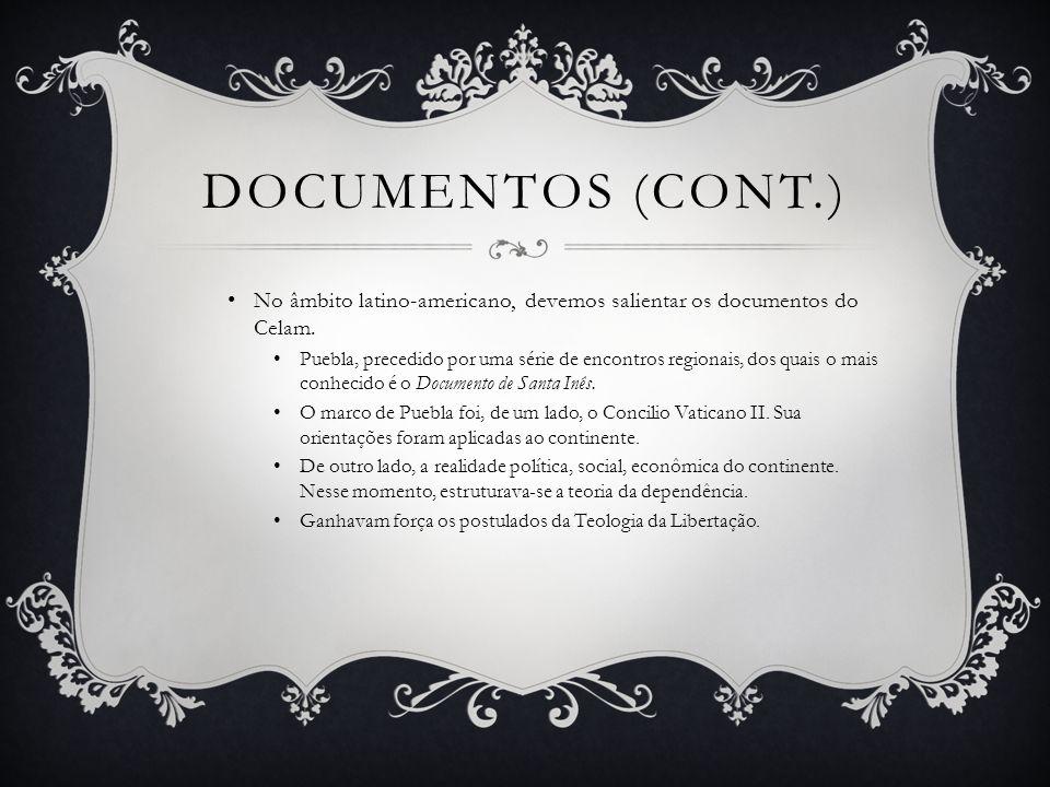 DOCUMENTOS (CONT.) No contexto brasileiro, existem vários documentos.