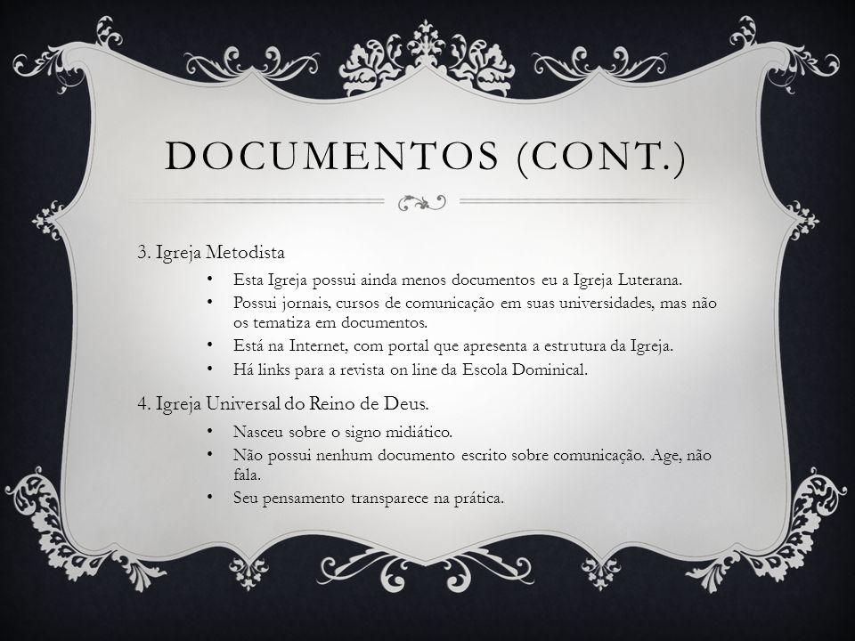 2.VISÃO DE COMUNICAÇÃO 1.Igreja Católica.