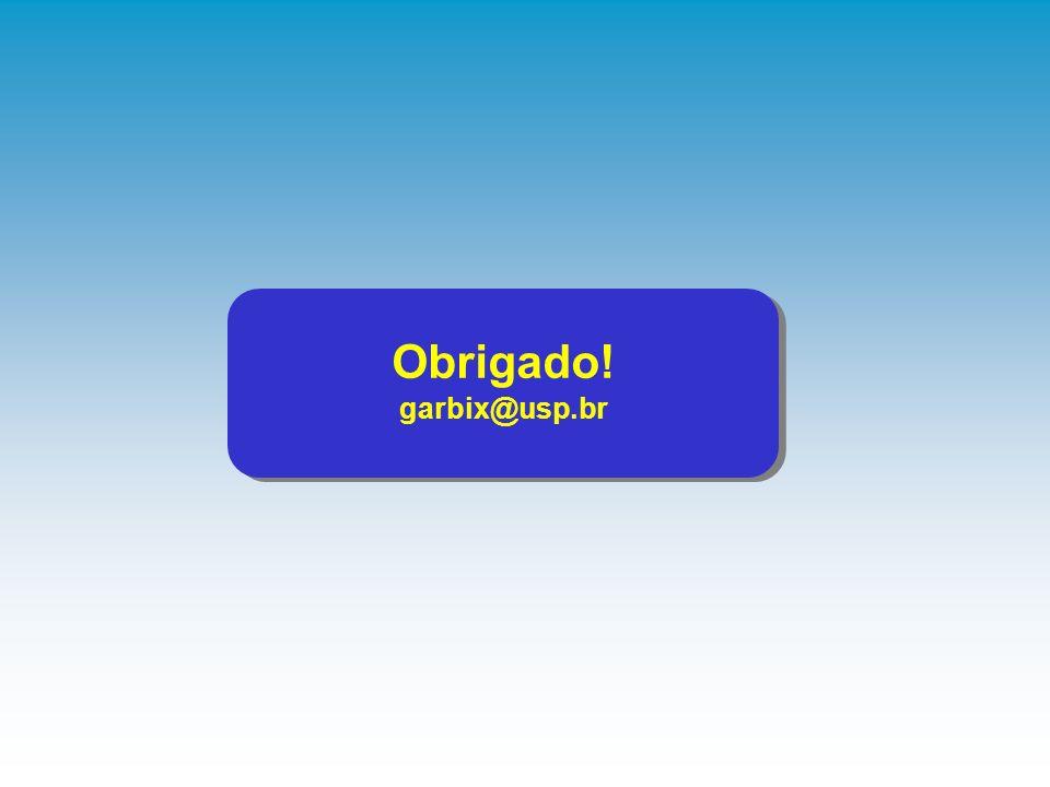 Obrigado! garbix@usp.br Obrigado! garbix@usp.br