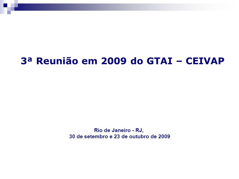 3ª Reunião em 2009 do GTAI – CEIVAP Rio de Janeiro - RJ, 30 de setembro e 23 de outubro de 2009