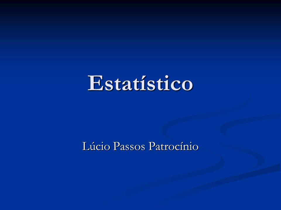 Estatístico Lúcio Passos Patrocínio