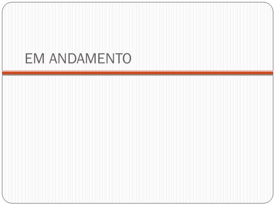 EM ANDAMENTO