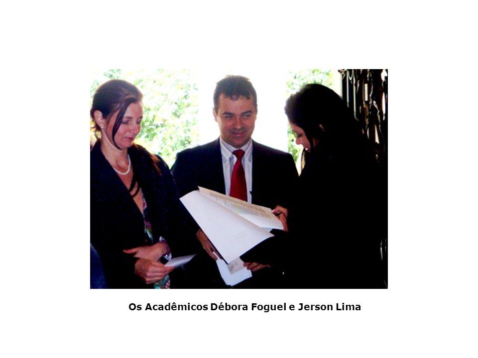 Os Acadêmicos Débora Foguel e Jerson Lima