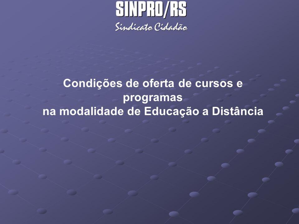 Condições de oferta de cursos e programas na modalidade de Educação a Distância