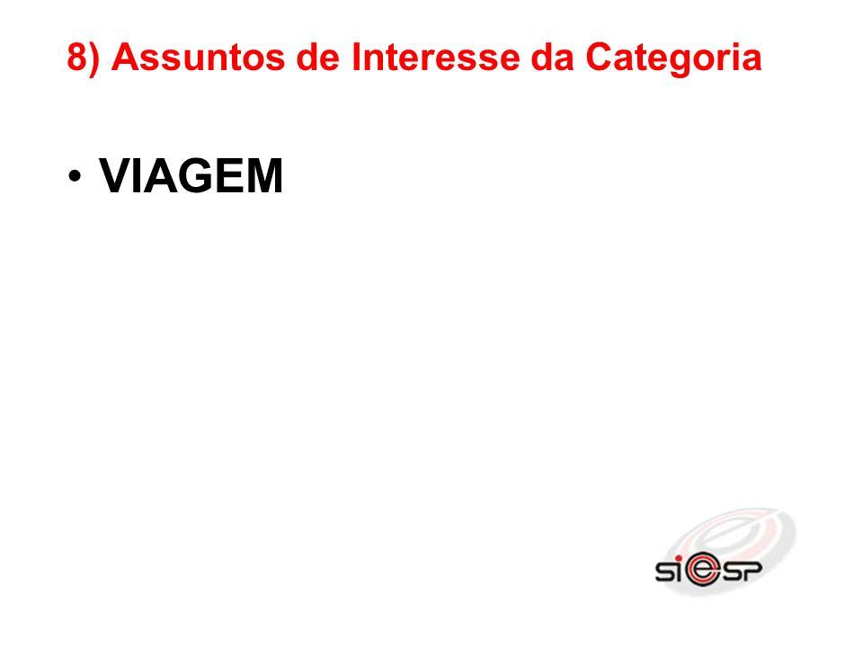 8) Assuntos de Interesse da Categoria VIAGEM