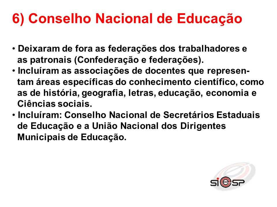 7) Audiências com Ministros da Previdência e Educação PROPOSTAS APRESENTADAS: 1.