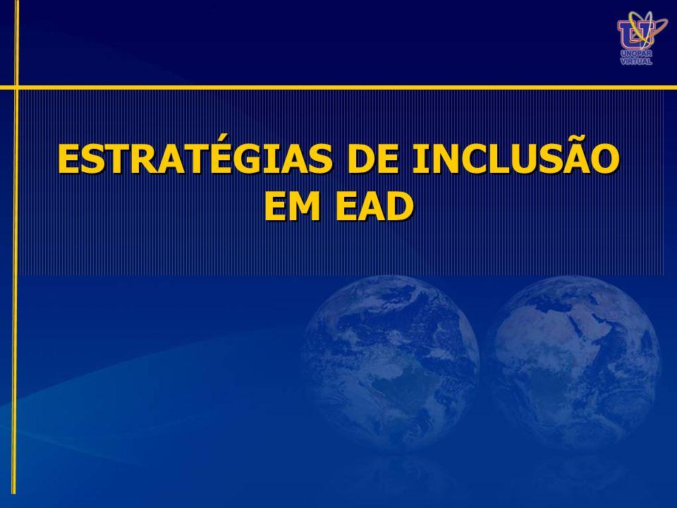 ESTRATÉGIAS DE INCLUSÃO EM EAD