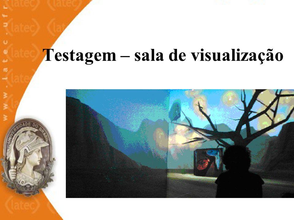 Testagem – sala de visualização