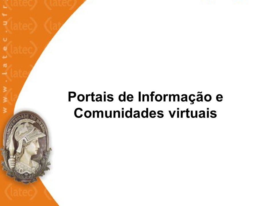 Portais de Informação e Comunidades virtuais