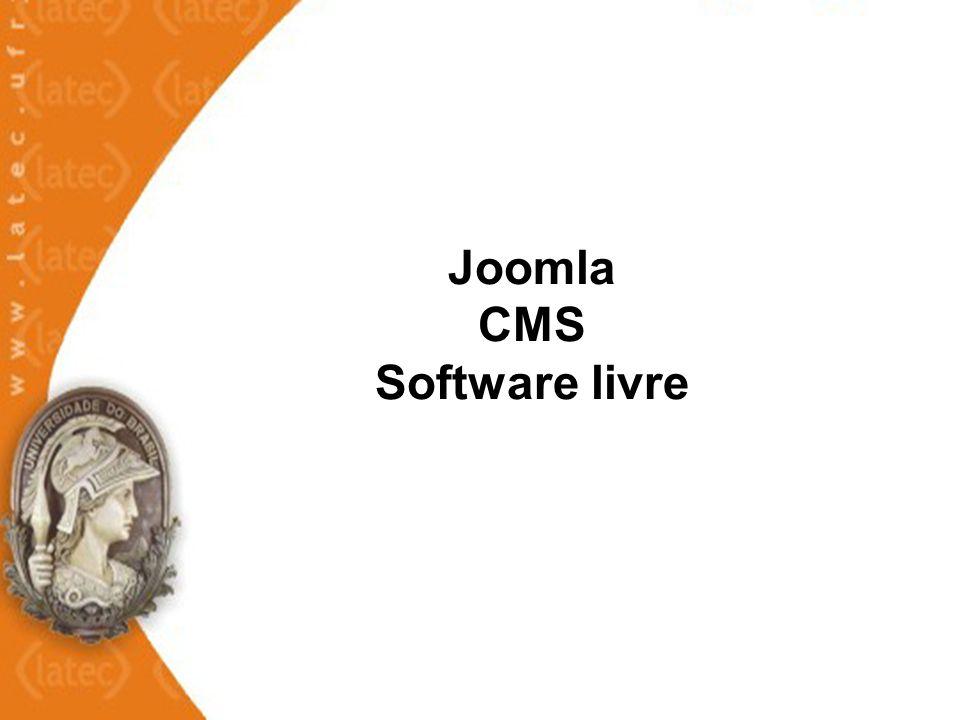 Resultados - Análise do Joomla arquitetura, módulos, funcionalidades implementação, manutenção, segurança, configuração, publicação, diagramação, mídias.