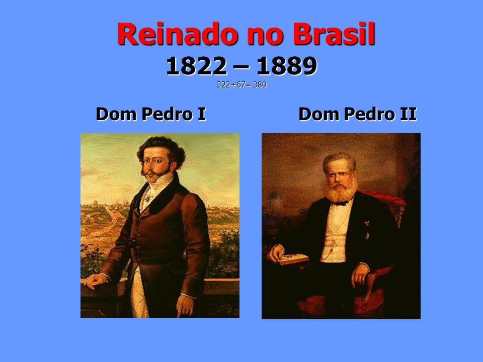 Republica 1889 – 1964 389+75=464 Marechal Deodoro João Goulart - Jango Marechal Deodoro João Goulart - Jango