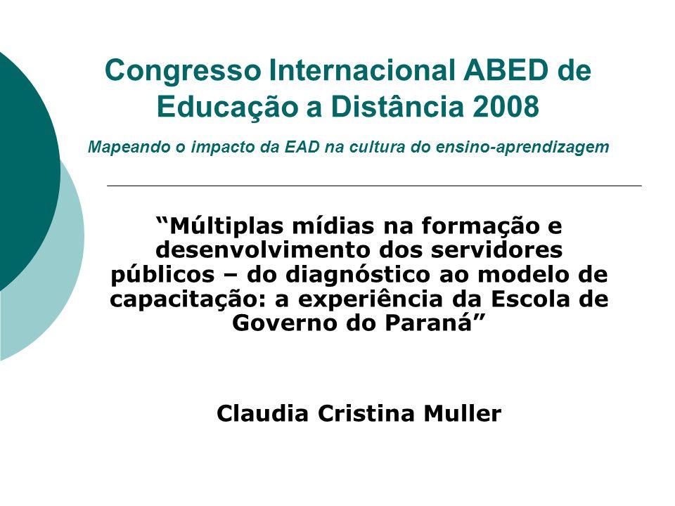 Congresso Internacional ABED de Educação a Distância 2008 Mapeando o impacto da EAD na cultura do ensino-aprendizagem Múltiplas mídias na formação e d