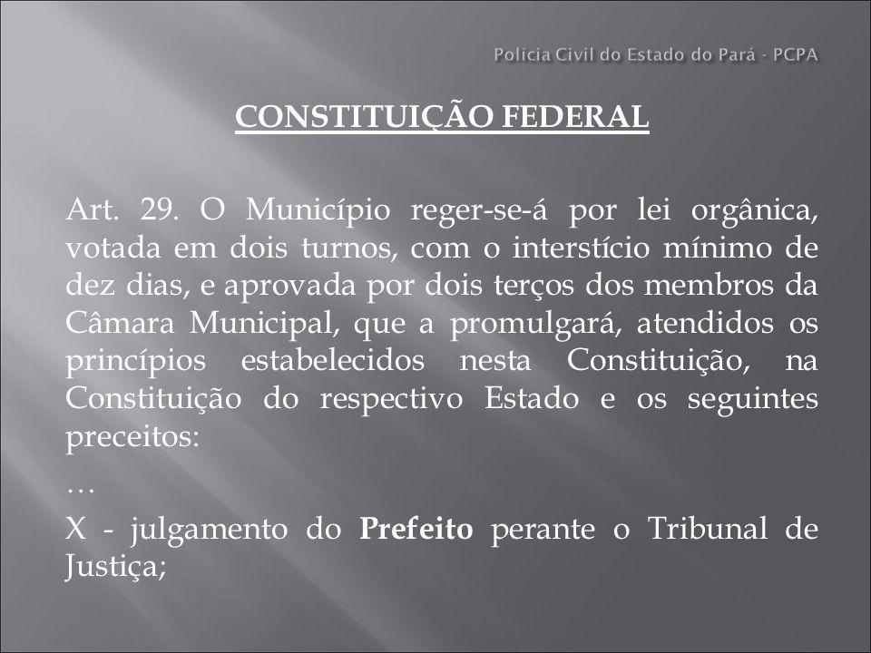 CONSTITUIÇÃO FEDERAL Art. 29.