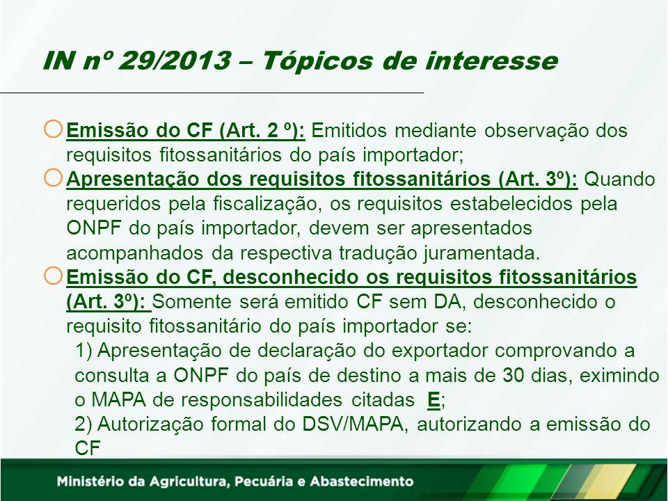 IN nº 29/2013 – Tópicos de interesse o Emissão do CF (Art.