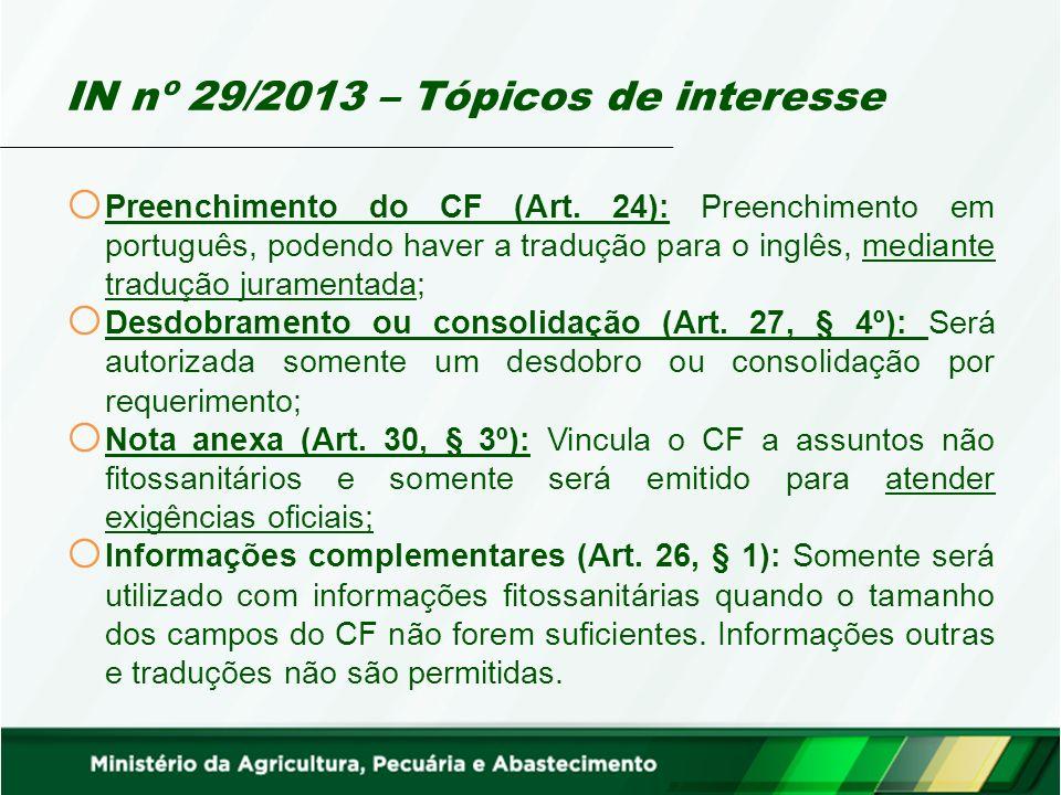 IN nº 29/2013 – Tópicos de interesse o Preenchimento do CF (Art.