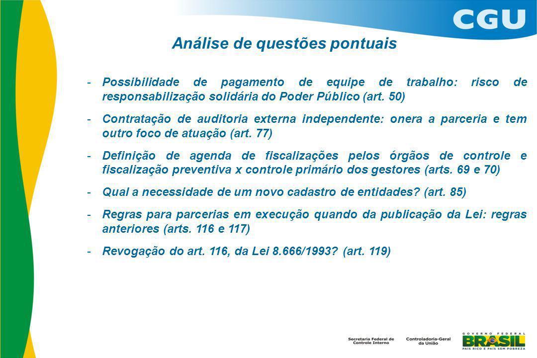 Análise de questões pontuais - Possibilidade de pagamento de equipe de trabalho: risco de responsabilização solidária do Poder Público (art.