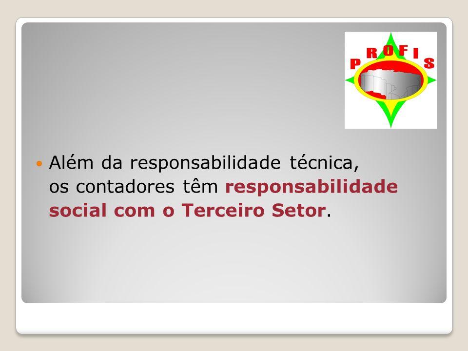 Além da responsabilidade técnica, os contadores têm responsabilidade social com o Terceiro Setor.
