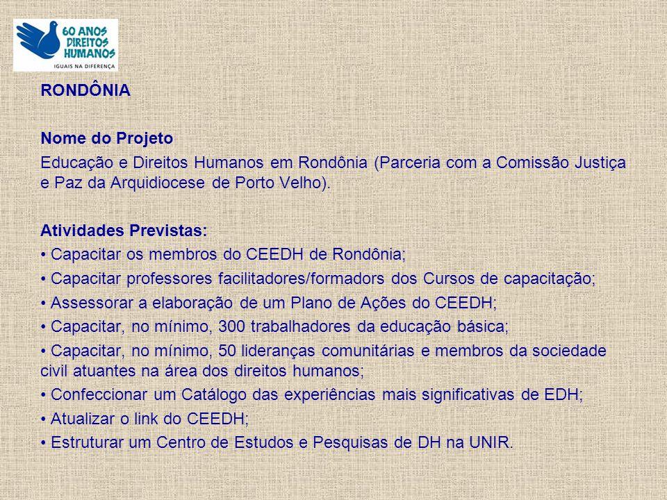PERNAMBUCO Nome do Projeto Capacitação em Literatura e Direitos Humanos.