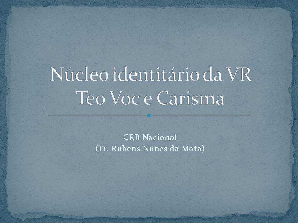 CRB Nacional (Fr. Rubens Nunes da Mota)