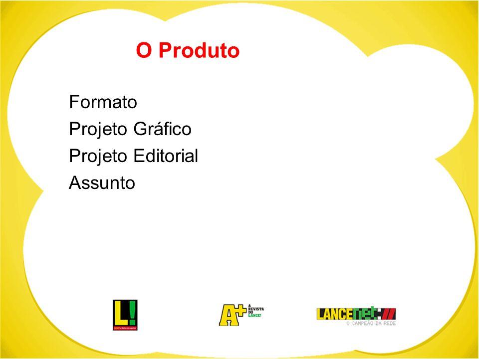 O Produto Formato Projeto Gráfico Projeto Editorial Assunto