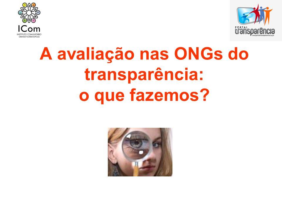 A avaliação nas ONGs do transparência: o que fazemos?