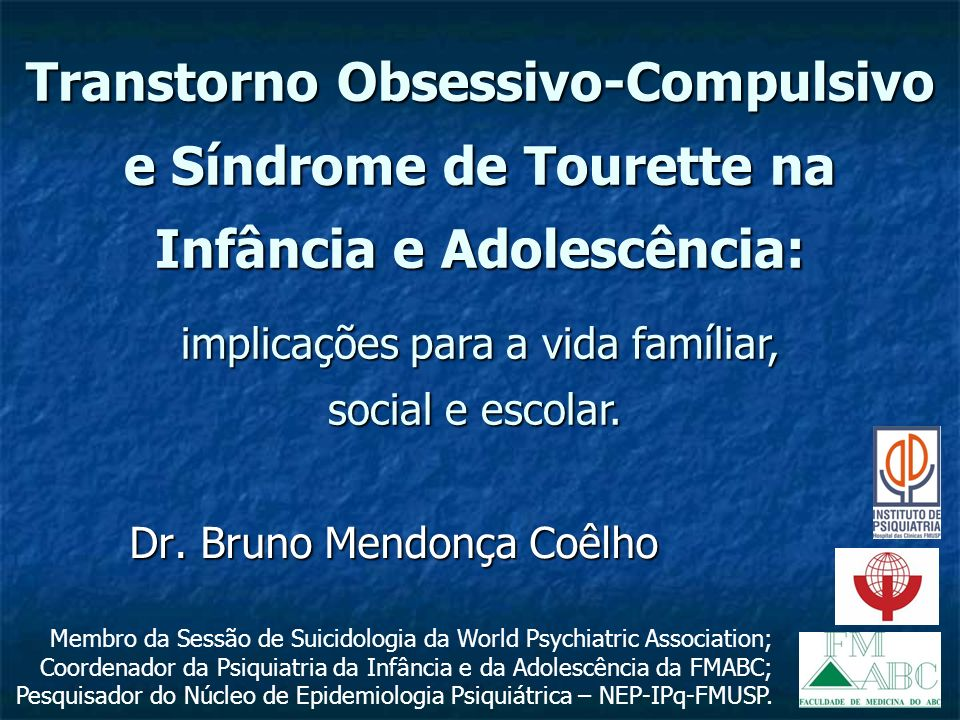 Transtorno Obsessivo-Compulsivo e Síndrome de Tourette na Infância e Adolescência: Transtorno Obsessivo-Compulsivo e Síndrome de Tourette na Infância