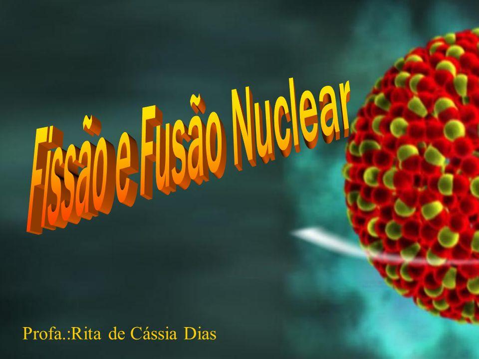 Profa.:Rita de Cássia Dias