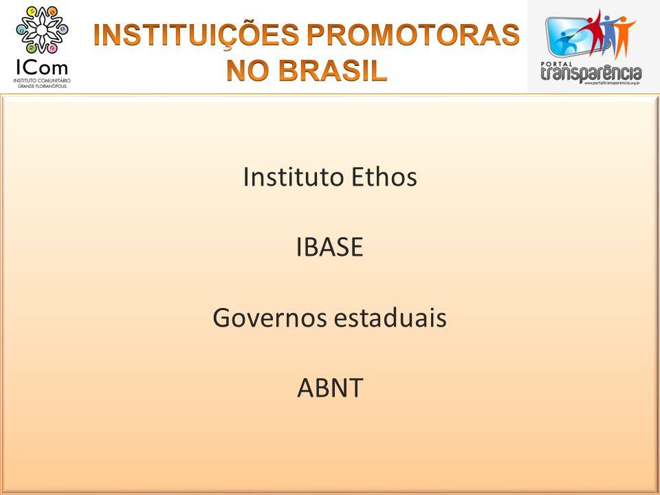 Instituto Ethos IBASE Governos estaduais ABNT Instituto Ethos IBASE Governos estaduais ABNT