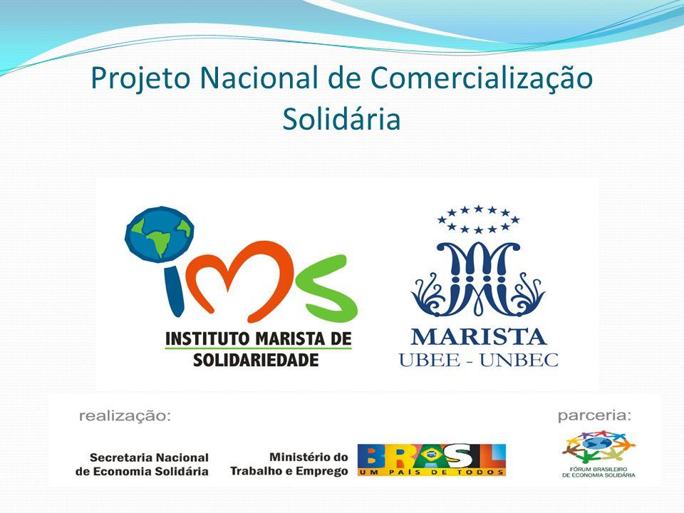 Projeto Nacional de Comercialização Solidária
