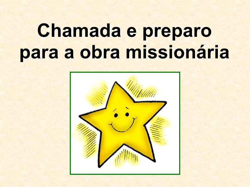 Chamada e preparo para a obra missionária