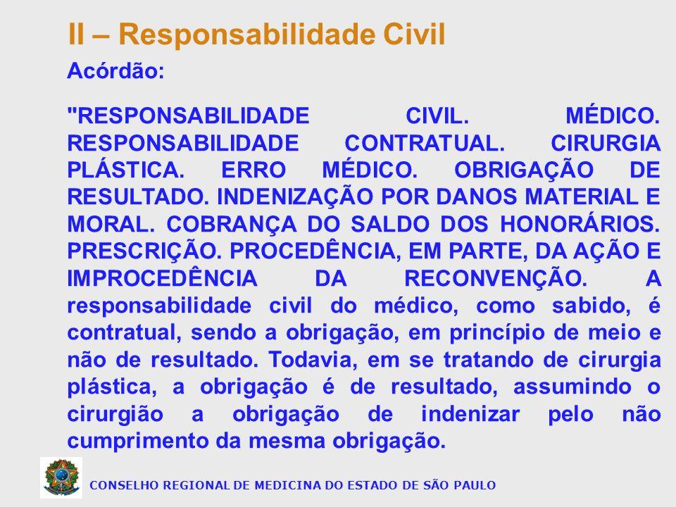 CONSELHO REGIONAL DE MEDICINA DO ESTADO DE SÃO PAULO Acórdão: