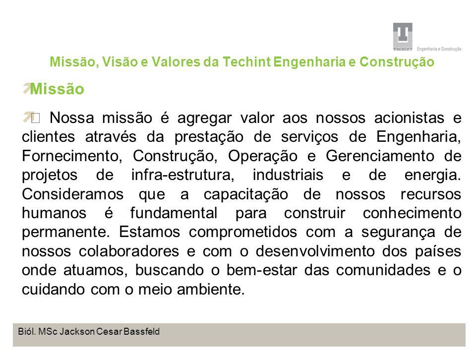 Projeto Base OffShore de Pontal do Paraná Coordenação de Meio Ambiente TEBRA I WORKSHOP PLANOS DE TRABALHO Biól. MSc Jackson Cesar Bassfeld Missão, Vi