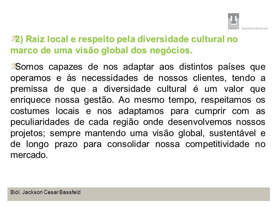 Projeto Base OffShore de Pontal do Paraná Coordenação de Meio Ambiente TEBRA I WORKSHOP PLANOS DE TRABALHO Biól. Jackson Cesar Bassfeld 2) Raiz local