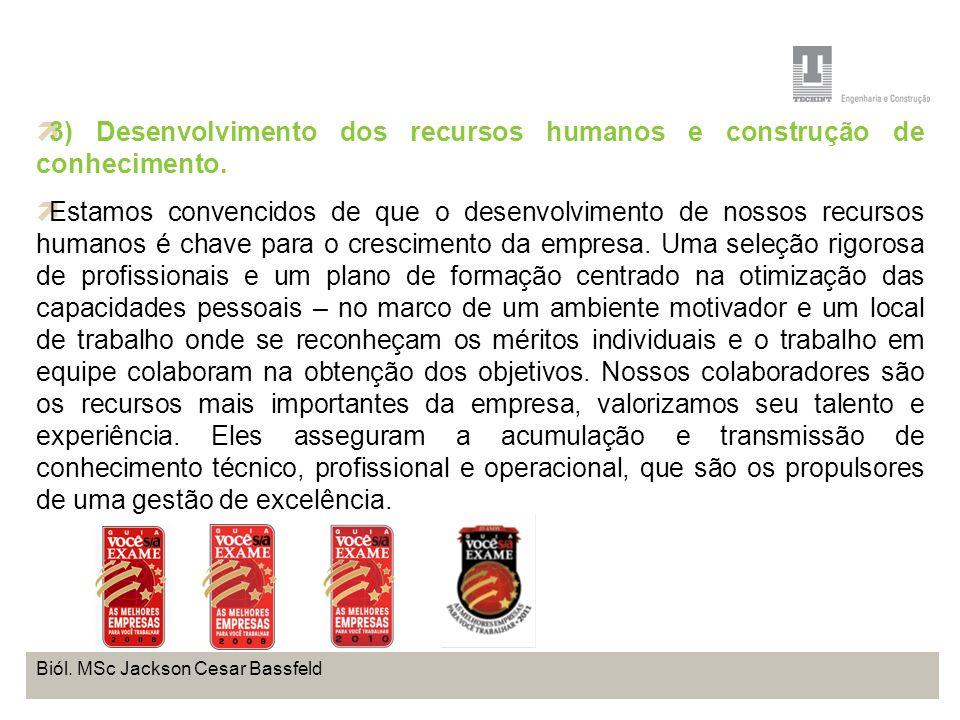 Projeto Base OffShore de Pontal do Paraná Coordenação de Meio Ambiente TEBRA I WORKSHOP PLANOS DE TRABALHO Biól. MSc Jackson Cesar Bassfeld 3) Desenvo