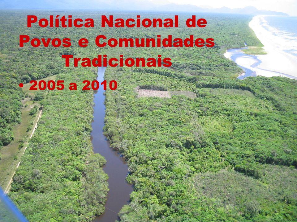 Política Nacional de Povos e Comunidades Tradicionais 2005 a 2010