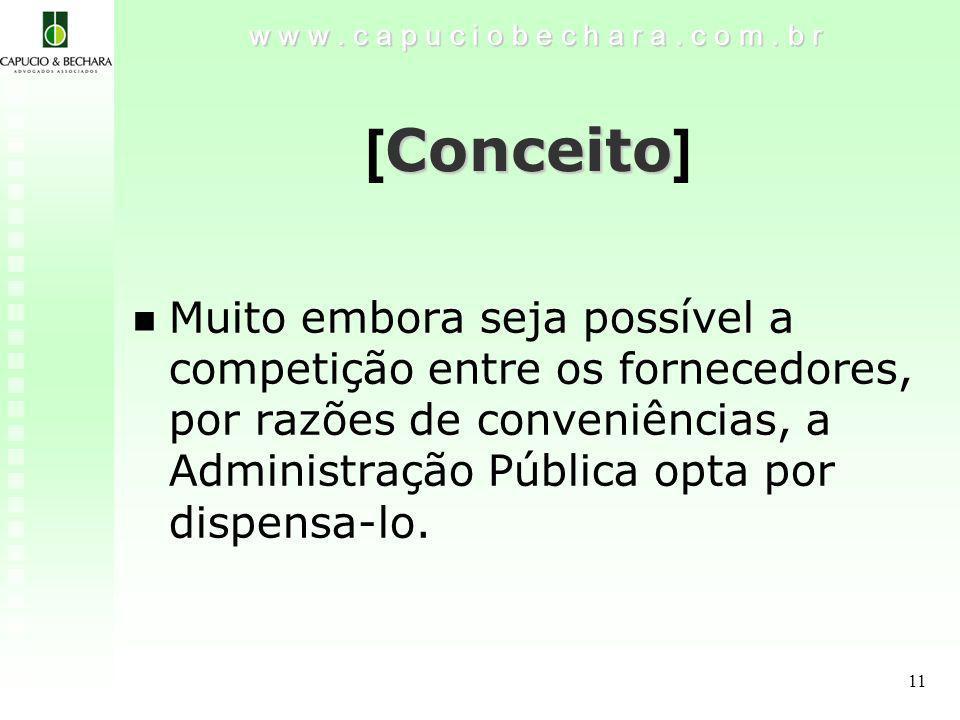 11 Conceito [ Conceito ] w w w.c a p u c i o b e c h a r a.