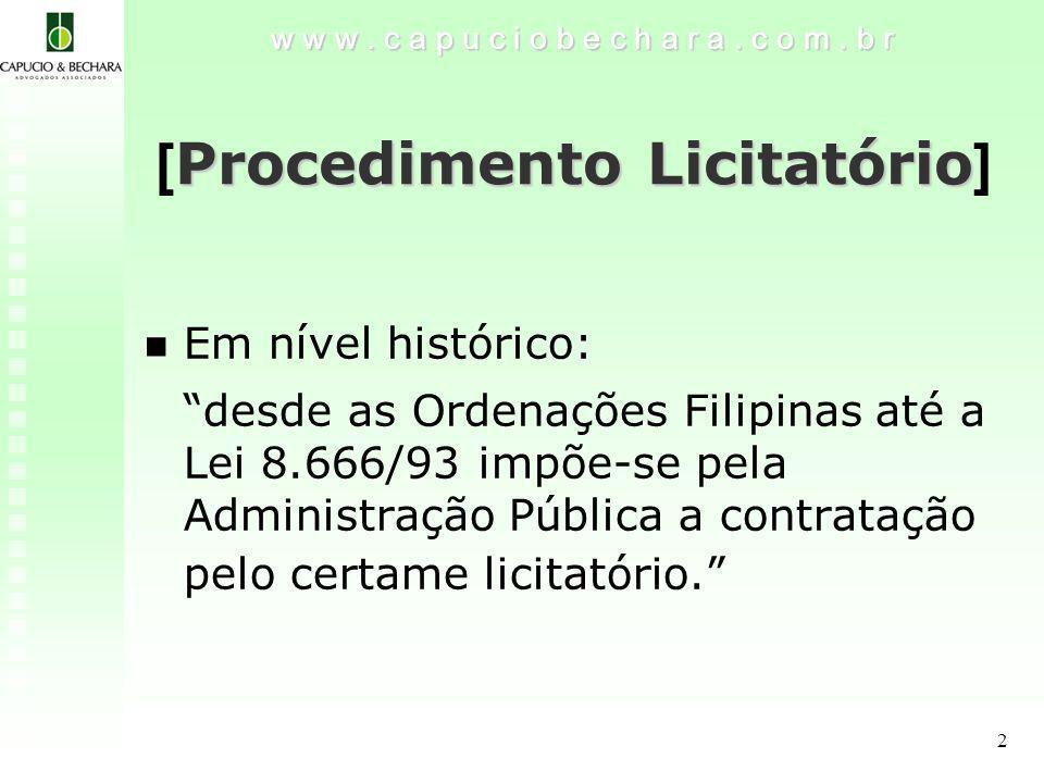 2 Procedimento Licitatório [ Procedimento Licitatório ] w w w.