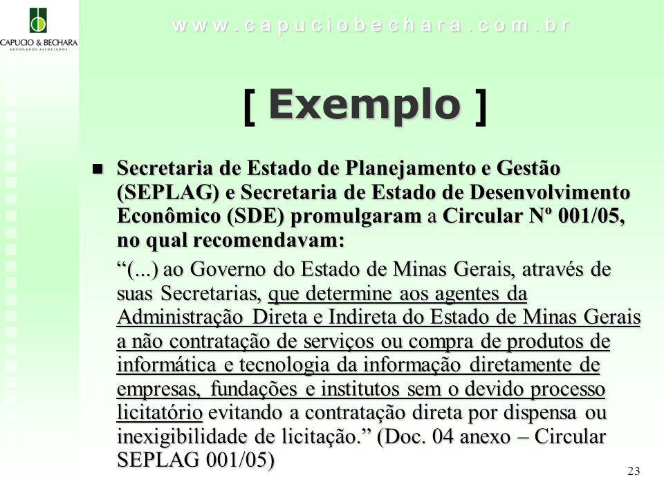 23 Exemplo [ Exemplo ] w w w.c a p u c i o b e c h a r a.