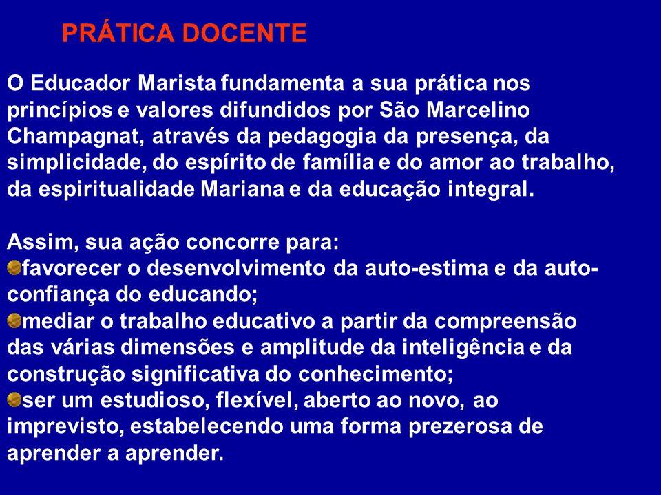 O Educador Marista fundamenta a sua prática nos princípios e valores difundidos por São Marcelino Champagnat, através da pedagogia da presença, da sim