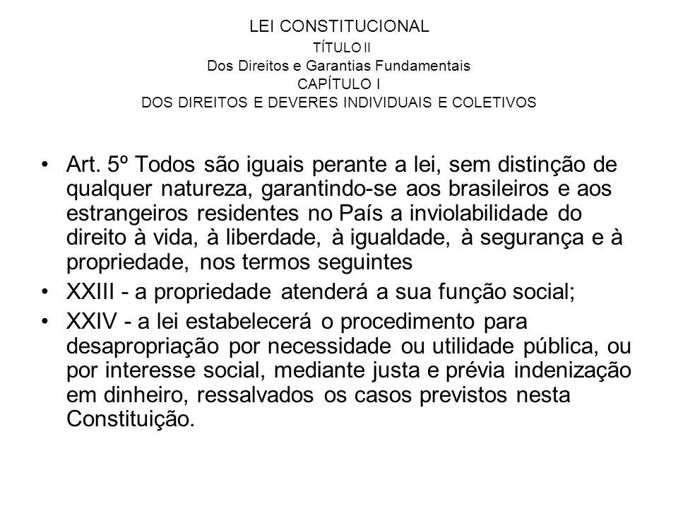 LEI CONSTITUCIONAL TÍTULO II Dos Direitos e Garantias Fundamentais CAPÍTULO I DOS DIREITOS E DEVERES INDIVIDUAIS E COLETIVOS Art. 5º Todos são iguais