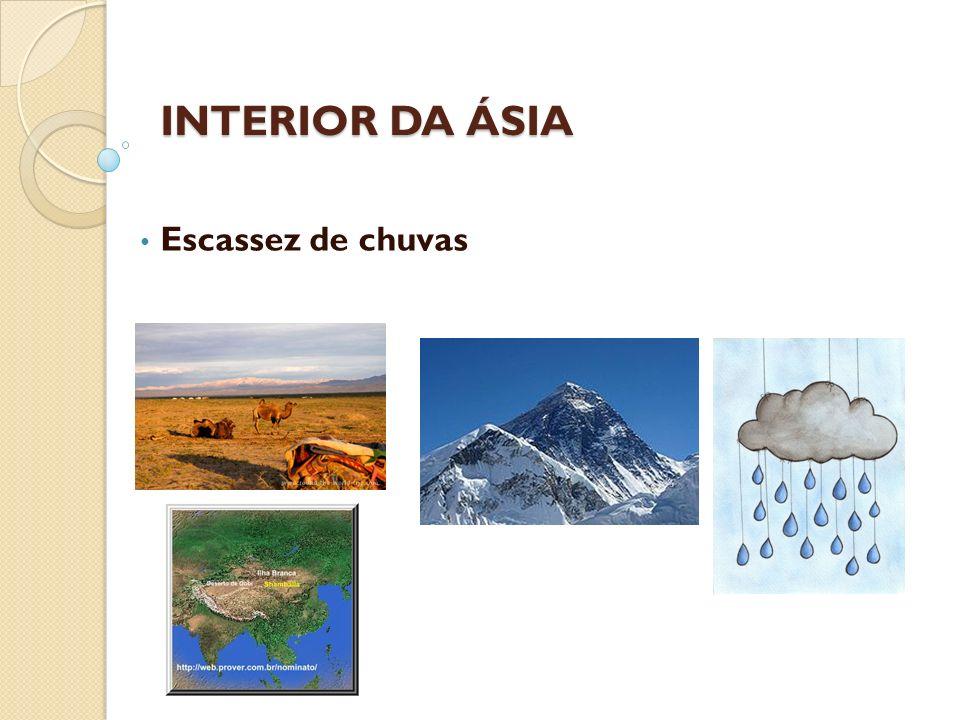Escassez de chuvas INTERIOR DA ÁSIA